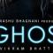 Ghost -Trailer 2